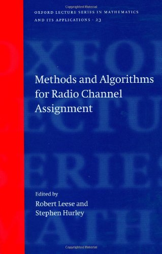 9780198503149: Methods and Algorithms for Radio Channel Assignment (Oxford Lecture Series in Mathematics and Its Applications)