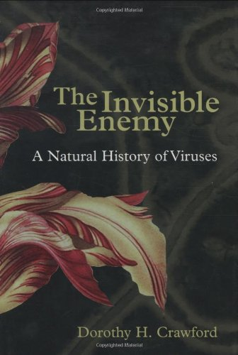 9780198503323: The Invisible Enemy: A Natural History of Viruses