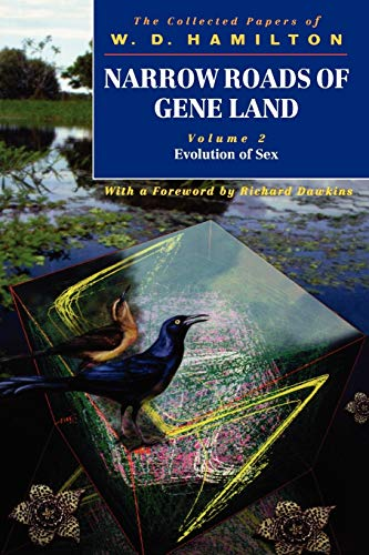Narrow Roads of Gene Land, Volume 2: Evolution of Sex (0198503369) by W. D. Hamilton