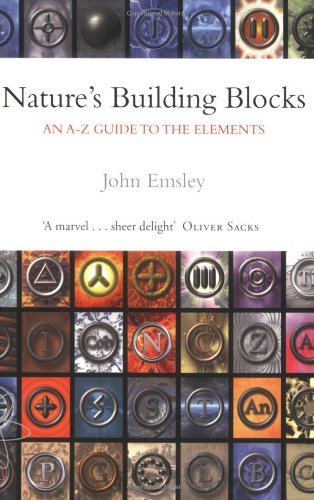 9780198503408: Nature's Building Blocks: An A-Z Guide to the Elements