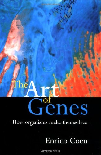 9780198503439: The Art of Genes: How Organisms Make Themselves