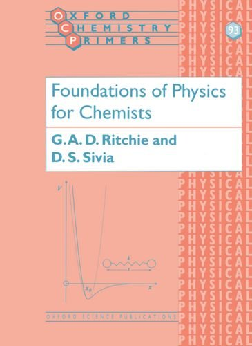 9780198503606: Foundations of Physics for Chemists