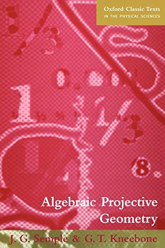 9780198503637: Algebraic Projective Geometry (Oxford Classic Texts in the Physical Sciences)