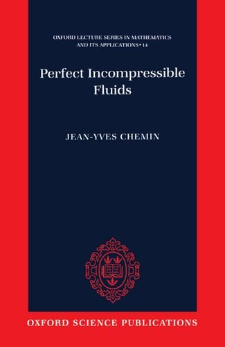 9780198503972: Perfect Incompressible Fluids