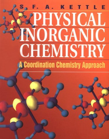 9780198504047: Physical Inorganic Chemistry: A Coordination Chemistry Approach