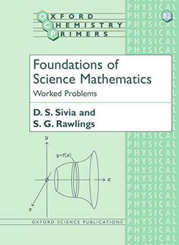 9780198504290: Foundations of Science Mathematics: Worked Problems (Oxford Chemistry Primers)
