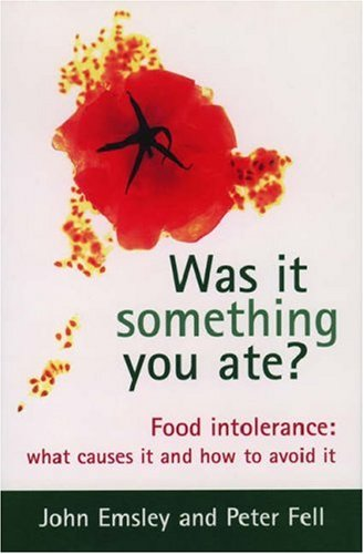 9780198504436: Was It Something You Ate?: Food Intolerance: What Causes It and How to Avoid It