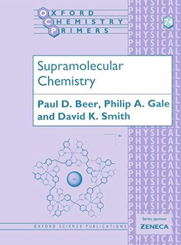 9780198504474: Supramolecular Chemistry: 74 (Oxford Chemistry Primers)