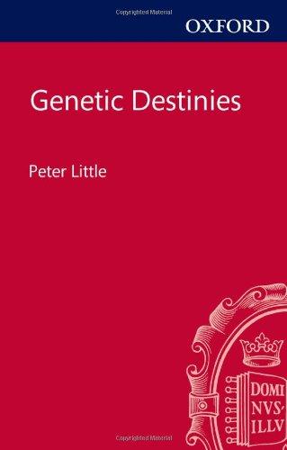 Genetic Destinies: Little, Peter