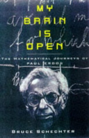 9780198504719: My Brain Is Open: The Mathematical Journeys of Paul Erdos