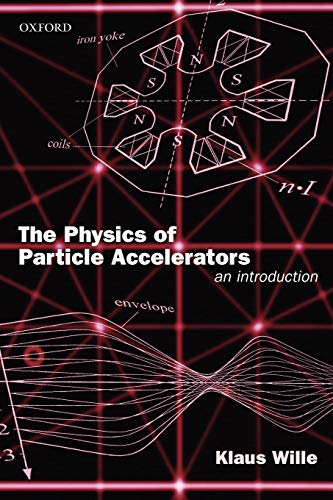 9780198505495: The Physics of Particle Accelerators: An Introduction