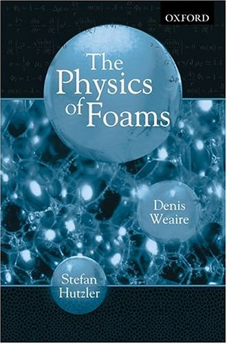 9780198505518: The Physics of Foams