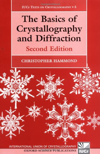 9780198505525: The Basics of Crystallography and Diffraction