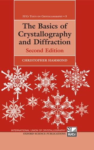 9780198505532: The Basics of Crystallography and Diffraction (International Union of Crystallography Texts on Crystallography)