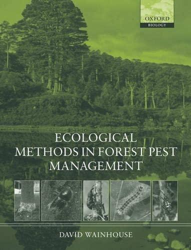 9780198505648: Ecological Methods in Forest Pest Management