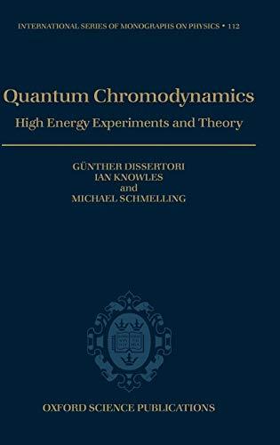9780198505723: Quantum Chromodynamics: High Energy Experiments and Theory