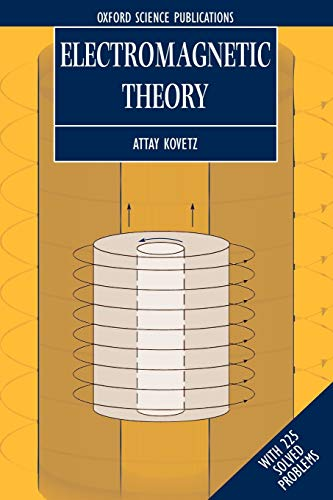 9780198506034: Electromagnetic Theory (Oxford Lecture Series in Mathematics and Its Applications)