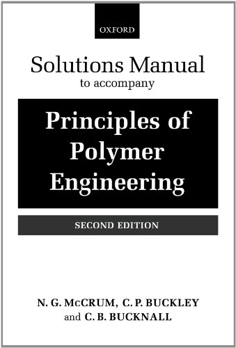 9780198506102: Principles of Polymer Engineering: Solutions Manual