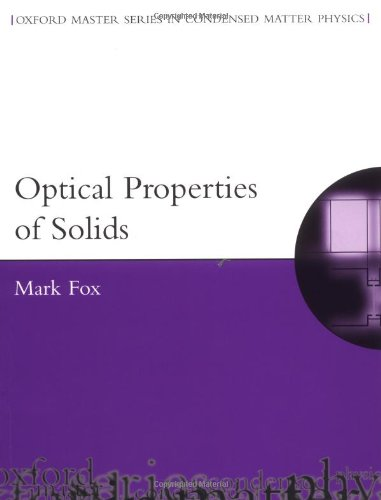 9780198506126: Optical Properties of Solids (Oxford Master Series in Physics)