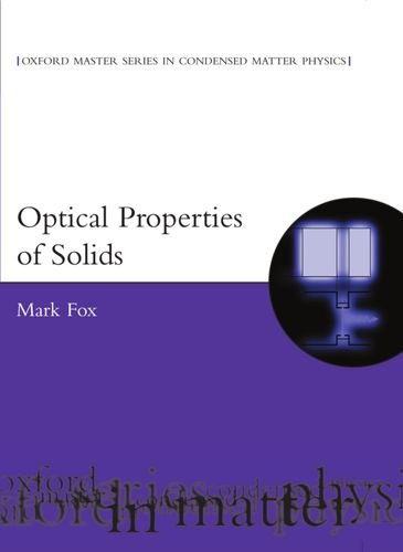 9780198506133: Optical Properties of Solids (Oxford Master Series in Physics)