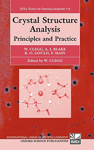 9780198506188: Crystal Structure Analysis: Principles and Practice (International Union of Crystallography Texts on Crystallography)