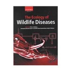 9780198506201: Ecology of Wildlife Diseases
