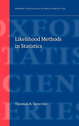 9780198506508: Likelihood Methods in Statistics (Oxford Statistical Science Series)