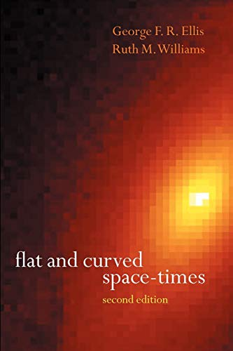 9780198506560: Flat and Curved Space-Times