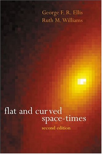 9780198506577: Flat and Curved Space-Times