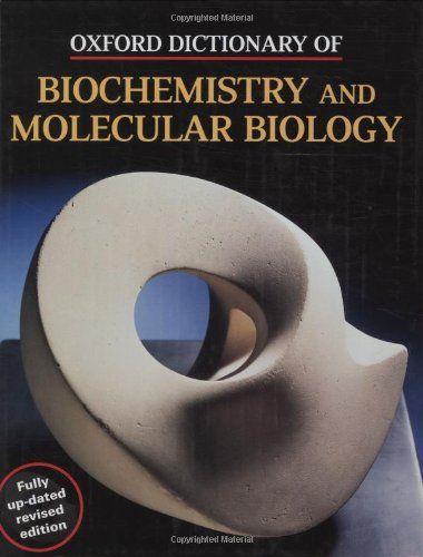 9780198506737: Oxford Dictionary of Biochemistry and Molecular Biology