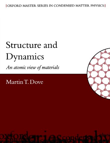 9780198506782: Structure and Dynamics: An Atomic View of Materials (Oxford Master Series in Condensed Matter Physics  1)