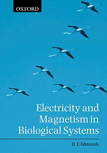 9780198506805: Electricity and Magnetism in Biological Systems
