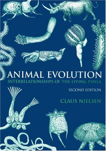 9780198506812: Animal Evolution: Interrelationships of the Living Phyla