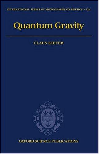 9780198506874: Quantum Gravity (International Series of Monographs on Physics)