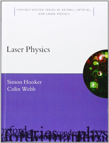 9780198506911: Laser Physics (Oxford Master Series in Physics)