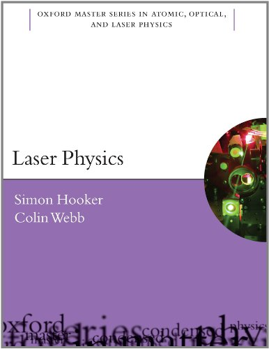 9780198506928: Laser Physics (Oxford Master Series in Atomic, Optical, and Laser Physics)