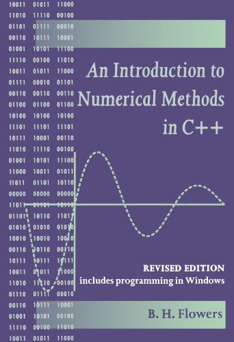 An Introduction to Numerical Methods in C++: Flowers, B. H.