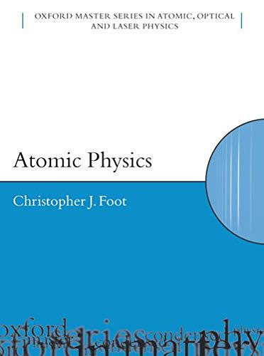 9780198506966: Atomic Physics (Oxford Master Series in Physics)