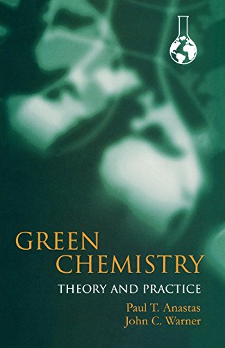 9780198506980: Green Chemistry: Theory and Practice