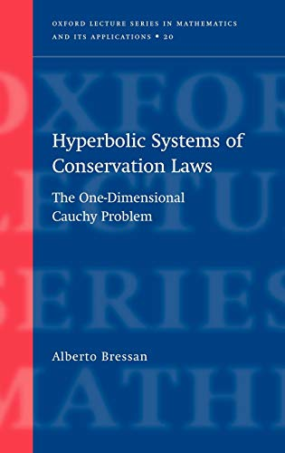 9780198507000: Hyperbolic Systems of Conservation Laws: The One-dimensional Cauchy Problem
