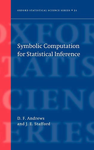 9780198507055: Symbolic Computation for Statistical Inference