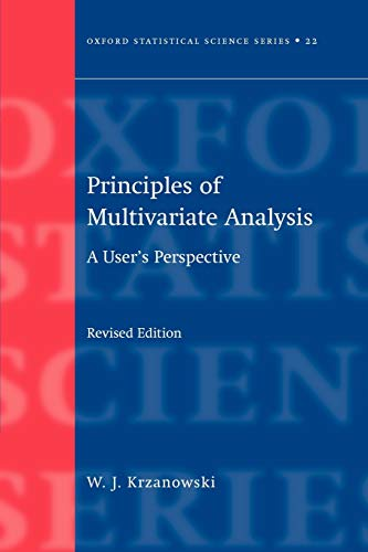 9780198507086: Principles of Multivariate Analysis: A User's Perspective (Oxford Statistical Science Series)