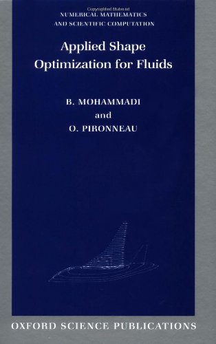 9780198507437: Applied Shape Optimization for Fluids (Numerical Mathematics and Scientific Computation)