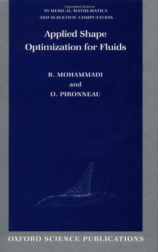 9780198507437: Applied Shape Optimization for Fluids (Numerical Mathematics and Scientific Computation)