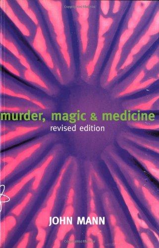 9780198507444: Murder, Magic, and Medicine