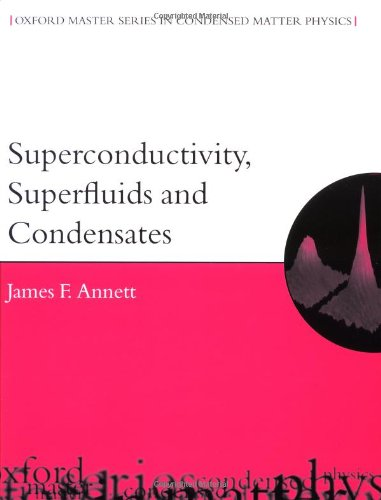 9780198507550: Superconductivity, Superfluids and Condensates (Oxford Master Series in Physics)
