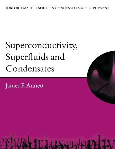 9780198507567: Superconductivity, Superfluids and Condensates (Oxford Master Series in Physics)