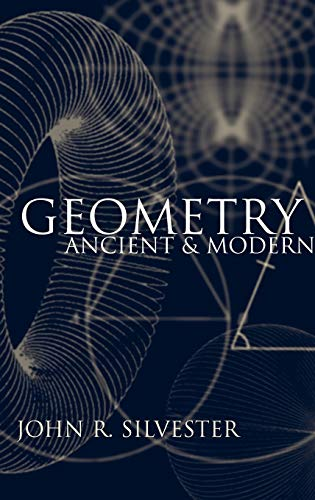 9780198507581: Geometry: Ancient and Modern