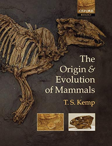 9780198507611: The Origin and Evolution of Mammals (Oxford Biology)
