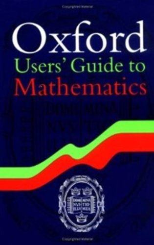 9780198507635: Oxford Users' Guide to Mathematics